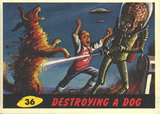 1962 Topps Mars Attacks 36 Destroying a Dog Image