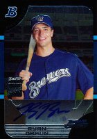 Ryan Braun Cards, Rookie Cards and Autographed Memorabilia Guide