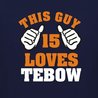 Tim Tebow Shirts This Guy Loves Tebow Image
