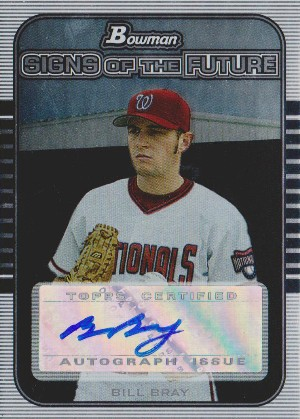2005 Bowman Draft Signs of the Future Autographs Bill Bray Image