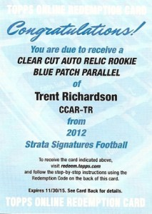2012 Topps Strata Football Clear Cut Autograph Relic Trent Richardson Redemption 75 213x300 Image