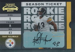2003 Playoff Contenders Rookie Ticket Autographs Troy Polamalu 260x183 Image