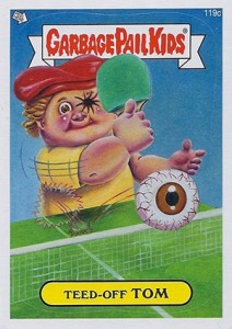 2013 Topps Garbage Pail Kids Brand New Series 2 119c Teed Off Tom 212x300 Image