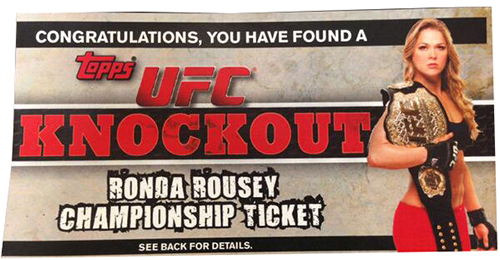 2013 Topps UFC Knockout Championship Ticket Ronda Rousey