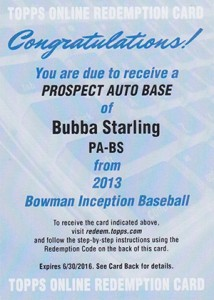 2013 Bowman Inception Prospect Autographs Bubba Starling Redemption 214x300 Image