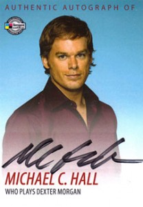 2009 Breygent Dexter Autographs DA1 Michael C. Hall as Dexter Morgan