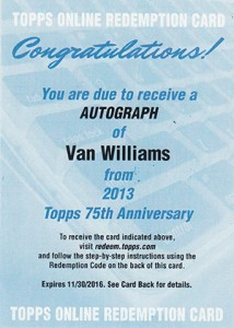 2013 Topps 75th Anniversary Autographs Van Williams Redemption 214x300 Image