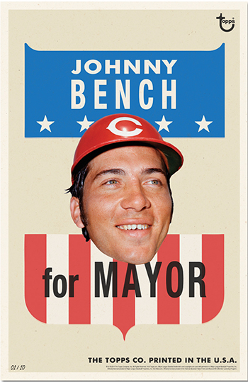 2014 Topps For Mayor Wall Art Johnny Bench Special Image