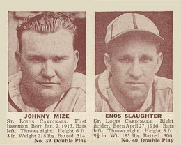1941 Double Play Johnny Mize with Enos Slaughter