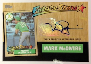 2014 Topps Series 2 Baseball Future Stars That Never Were Autographs Mark McGwire