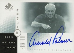 2001 SP Authentic Sign of the Times Arnold Palmer #AP