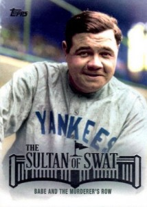 2015 Topps Series 2 Baseball The Sultan of Swat Babe Ruth