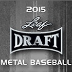 2015 Leaf Metal Draft Baseball Cards