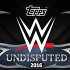 2016 Topps WWE Undisputed Wrestling Cards - Checklist Added