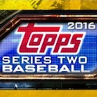 2016 Topps Series 2 Baseball Cards - Product Review and Hit Gallery Added